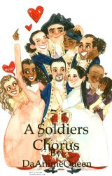 A Soldier's Chorus~Laurens X Reader by DaAnimeQueen