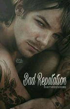Bad Reputation || Larry Stylinson ↫ by HarryPasivaOMG