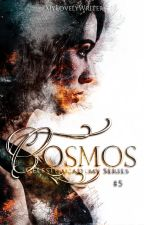 Cosmos | Celeste Academy Series Book #5 by MyLovelyWriter
