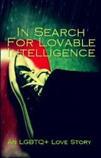 In Search For Lovable Intelligence by jredjms