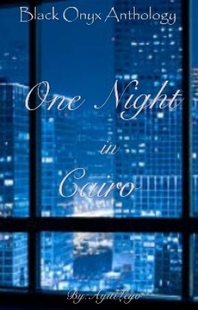 One Night In Cairo by AyitiLeyo