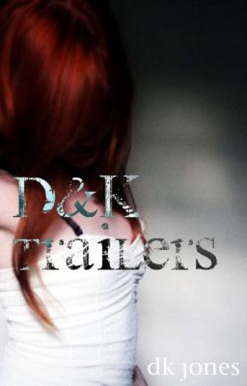 D&K TRAILERS