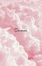 Dreams | e.c by -jishuwasbuns