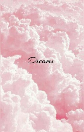 Dreams | e.c by -lexusmckenna