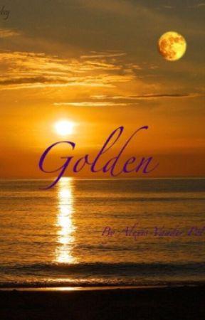 Golden by ThatOneFangirl617