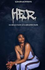Her. by NaturalBeauu