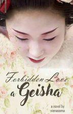 Forbidden Love a Geisha by vienasoma