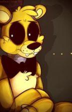 Can I make you love again? Fnaf Golden FreddyXAbused!Reader (RETURNED!) by NightmareFlowerFNAF