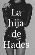 La hija de Hades  by KimMimi8