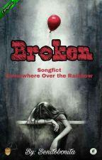 [OS] Broken by benitobonita
