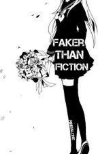Faker Than Fiction (OHSHC) by RinIsAlone