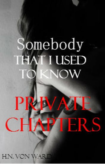 Somebody - PRIVATE CHAPTERS