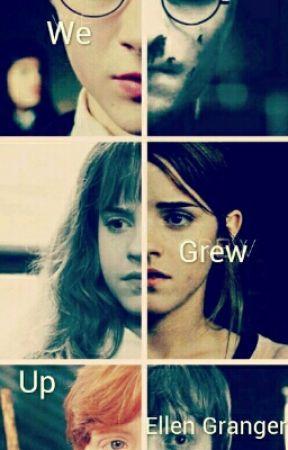 We grew up by Ellen_Granger