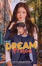 My Dream Prince  by xjinyoungqueenx