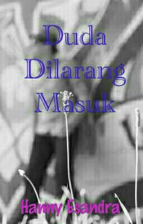 Duda Dilarang Masuk  by HannyEsandra