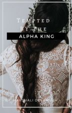 Tempted by the alpha king  (Book 2) by harshali982002