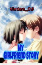 My GirlFriend Story by timlee_03
