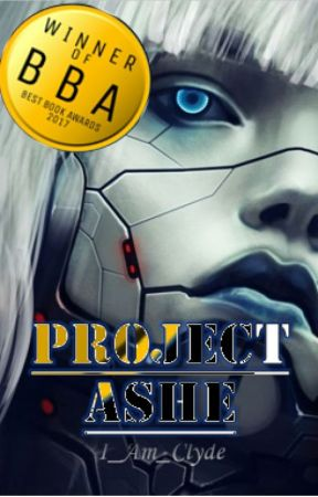 The Enhanced Chronicles: Project Ashe by I_Am_Clyde