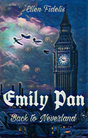 Emily Pan - Back to Neverland (Translated work) by EllenFidel