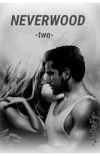 Neverwood -two- by -JaDeFy-