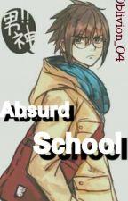 Absurd School by Oblivion_04
