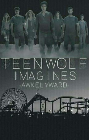 Dream ✖ Teen Wolf Imagines by Multifangirl1998