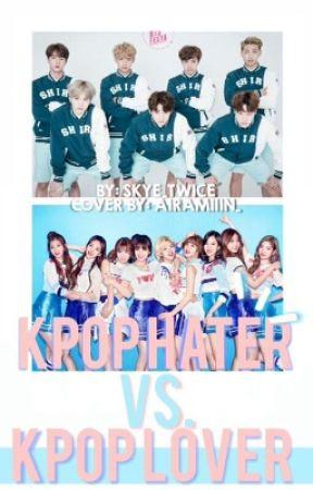 Kpop Hater Vs Kpop Lover by Skye_Twice