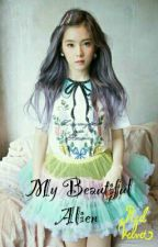 My Beautiful Alien  by mybabybaekki