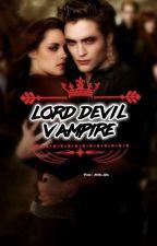 LORD Devil Vampire [TAMAT] by anita_andriyani