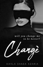 Change by kcattleyaflower