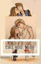 Call you, Mine by nagieHRN19