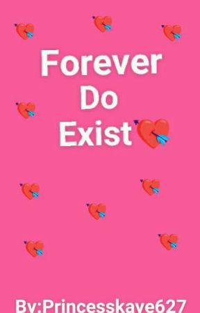 Forever Do Exist(CI: book two) by PrincessKaye627