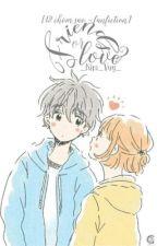 {12 chòm sao - fanfiction } Friend or love? by _Kim_Vuy_