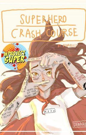 Superhero Crash Course by denareez