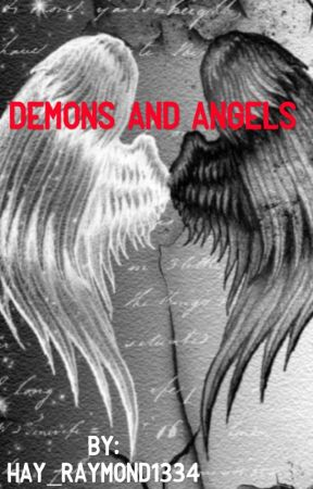 Demons and Angels by Hay_Raymond1334