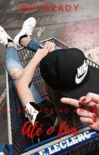 Até O Fim (Lesbian) 3° Temporada by Lesbicalizei_