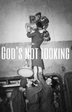 God's not looking {d.s}  by namelessjuls_