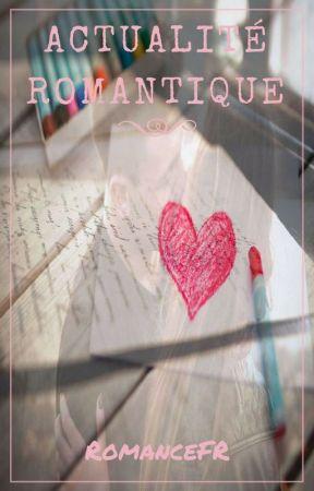 Actualité Romantique by RomanceFR