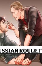 Russian Roulette (+Hannigram) by kalinebogard