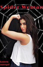 Spider-Woman (Camren G!p) by RayssaTorres3