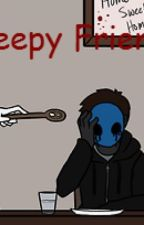 My Creepy Friends and I ( A creepypasta fanfic) by br0kens0ul