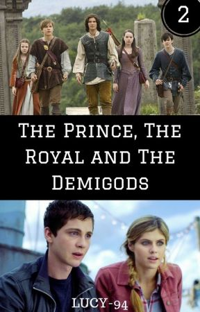 The Prince, The Royal and The Demigods by Lucy-94