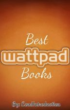 Wattpad Best Books by LoudIntroduction