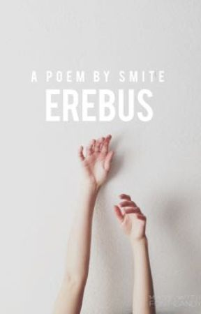 Erebus : A Poem (Complete) by -Smite-