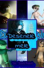 Desenele mele by DarkPainYtb