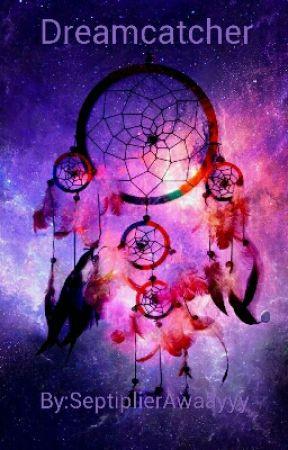 Dreamcatcher // A Jacksfilms Fanfic by SeptiplierAwaayyy