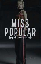 MS. POPULAR by A_blackpink_trash