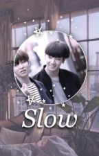 Slow {CYJxIJB} 2jae by 2jaeficrec