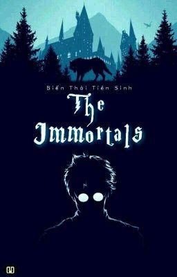 Đọc truyện [ 12 chòm sao ] The Immortals