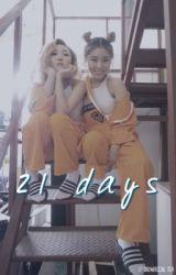 21 days ; wheesa by snowheein